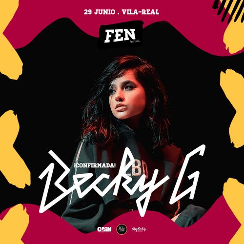 Becky G en concierto en el FEN FESTIVAL de la Comunidad Valenciana el 29 de Junio de 2019