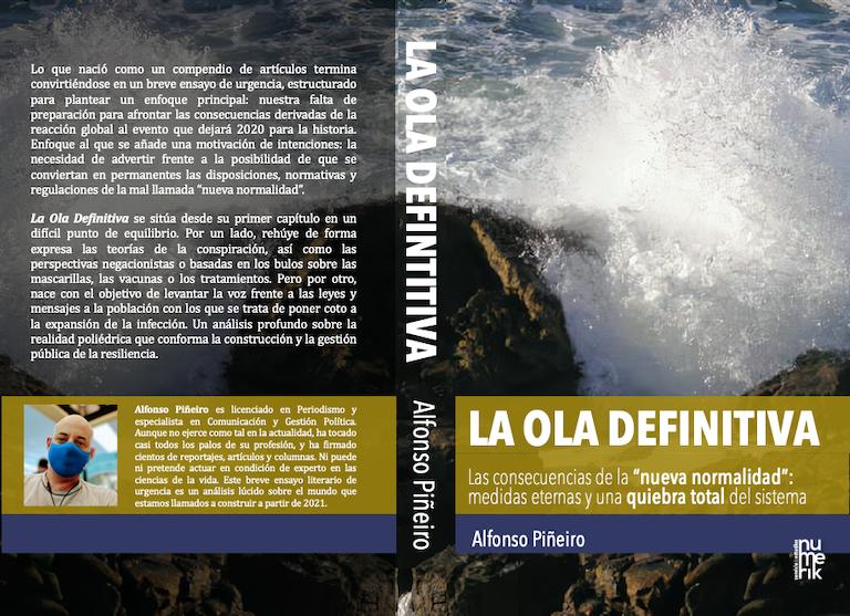 """'La Ola Definitiva', un libro que analiza las consecuencias de la """"nueva normalidad"""" de la pandemia COVID-19"""